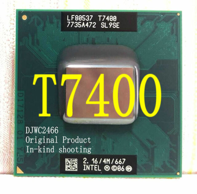 Intel Core 2 Duo T7400 2.16 GHz Dual-Core 4M 667  notebook Processor