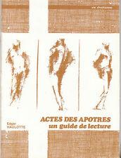E. Haulotte - ACTES DES APOTRES un guide de lecture - 1978