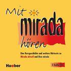 Mirada. Mit Mirada hören. 2 CDs von Virginia Azañedo González (2006)