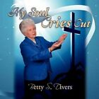 My Soul Cries out 9781436337359 by Betty S Divers Paperback &h