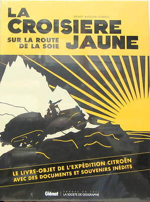 La Croisiere Jaune Sur La Route De La Soie Livre Objet Avec Document Et Souvenir Ebay
