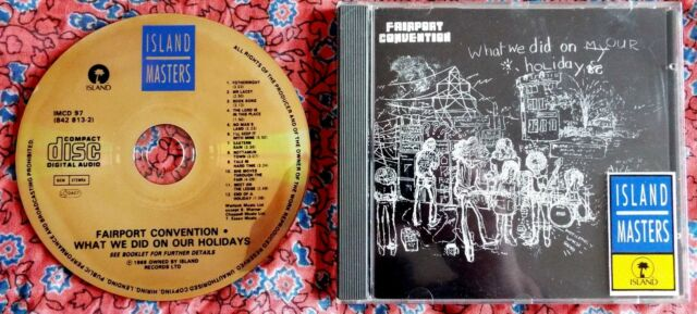 Fairport Convention - What We Did On Our Holidays CD Island Masters IMCD 97