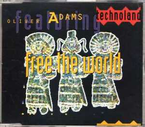 Oliver-Adams-feat-Technoland-Free-The-World-CDM-1992-Techno-4TR-France