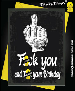Birthday Greetings Card Rude Offensive Funny Humour Cheeky Adult Hand Sign