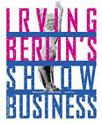 Irving Berlin's Show Business: Broadway-Hollywood-America by David Leopold (Hardback, 2005)