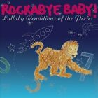 Rockabye Baby! Lullaby Renditions of The Pixies by Rockabye Baby! (CD, Nov-2007, Rockabye Baby!)