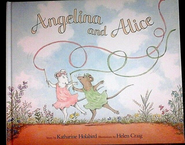 Angilena and Alice by Katherine Holabird & Helen Craig (H/B 2004)
