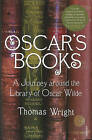 Oscar's Books: A Journey Around the Library of Oscar Wilde by Thomas Wright (Paperback, 2009)