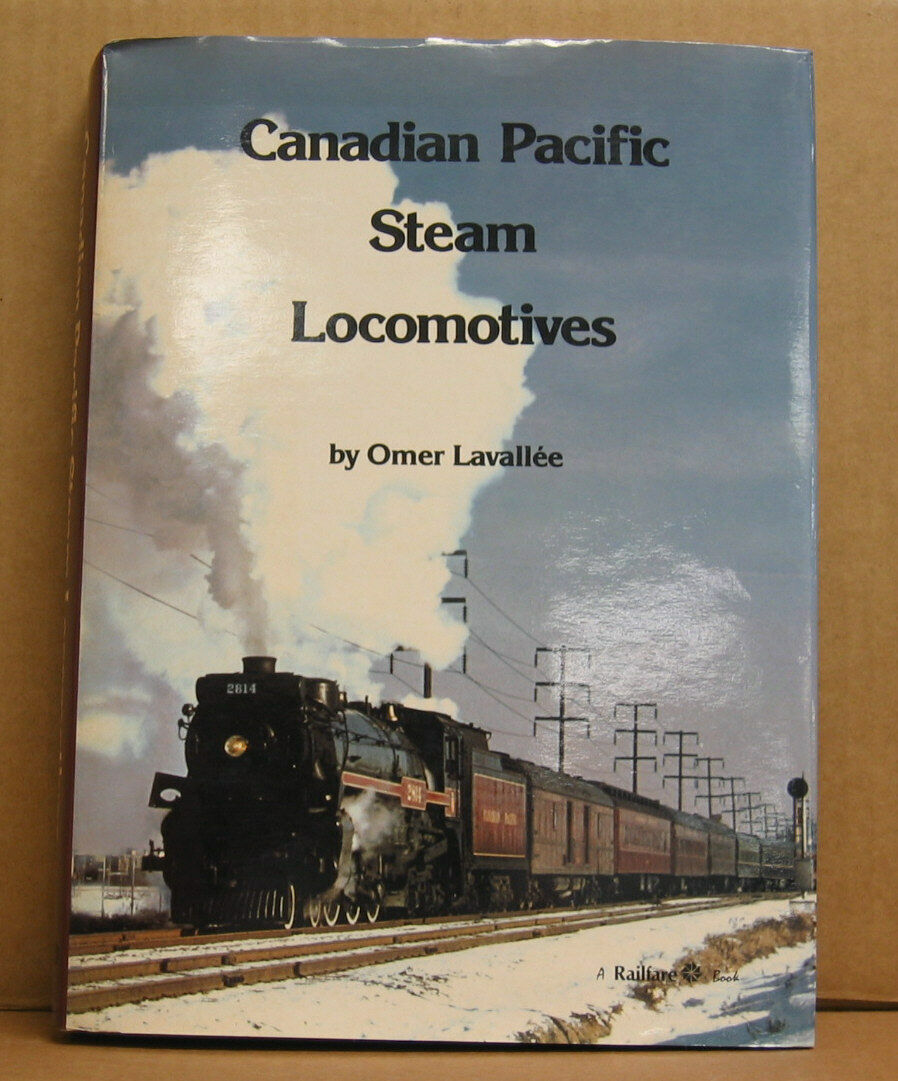 Book - Canadian Pacific Steam Locomotives by Omer Lavallee, signed and numberosso