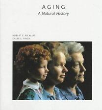 Aging: A Natural History (Scientific American Library) Ricklefs, Robert E., Fin