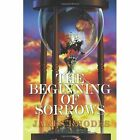 The Beginning of Sorrows 9781452019024 by James Rhodes Paperback