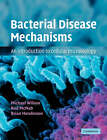 Bacterial Disease Mechanisms: An Introduction to Cellular Microbiology by Brian Henderson, Rod McNab, Michael Wilson (Paperback, 2002)