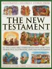 Illustrated Children's Stories from the New Testament by Anness Publishing (Mixed media product, 2014)
