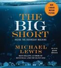 The Big Short: Inside the Doomsday Machine by Michael Lewis (CD-Audio, 2015)
