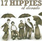 El Dorado by 17 Hippies (CD, Jun-2009, Buda Musique (France))