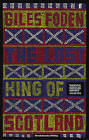 The Last King of Scotland by Giles Foden (Paperback, 2010)