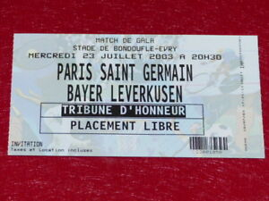 Sammlung-Sport-Fussball-Ticket-Psg-Bayer-Leverkusen-23-Jul-2003-Spiel