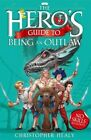 The Hero's Guide to Being an Outlaw by Christopher Healy (Paperback, 2014)