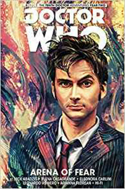 Doctor Who: The Tenth Doctor Volume 5 Arena de la peur (Doctor Who New Adventures),