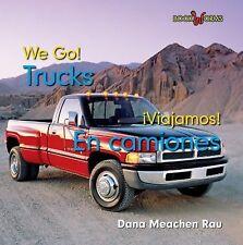 Trucks / En camiones (Bookworms: We Go!/ Viajamos!)-ExLibrary