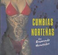 Cumbias Nortenas Raymundo Hernandez / Spanish/ 2001, Album And Roy