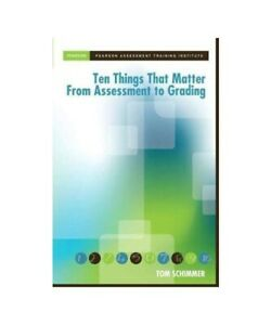 Tom-Shimmer-Pearson-Canada-034-Ten-Things-that-Matter-from-Assessment-to-Grading-034