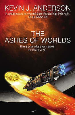 Anderson, Kevin J., The Ashes of Worlds (Saga of Seven Suns 7), Excellent Book