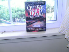 The Civil War Trivia And Fact Book by Webb Garrison-Paperback