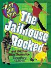 The Jailhouse Rocked by LeeDell Stickler, Megan Jeffery, Judy Newman (Paperback, 2001)