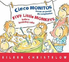 Cinco Monitos Hacen un Pastel de Cumpleanos / Five Little Monkeys Bake a...