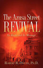 The Azusa Street Revival by Robert R Owens (Paperback / softback, 2005)