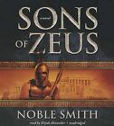 Sons of Zeus by Noble Smith (CD-Audio, 2013)