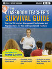 The Classroom Teacher's Survival Guide: Practical Strategies, Management Techniques and Reproducibles for New and Experienced Teachers by Ronald L. Partin (Paperback, 2009)