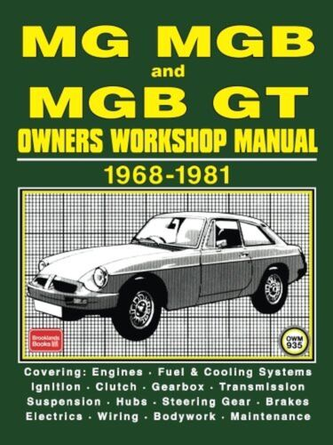 Mg Mgb and Mgb Gt Owners Workshop Manual 1968-1981 Workshop Manual NEW BOOK
