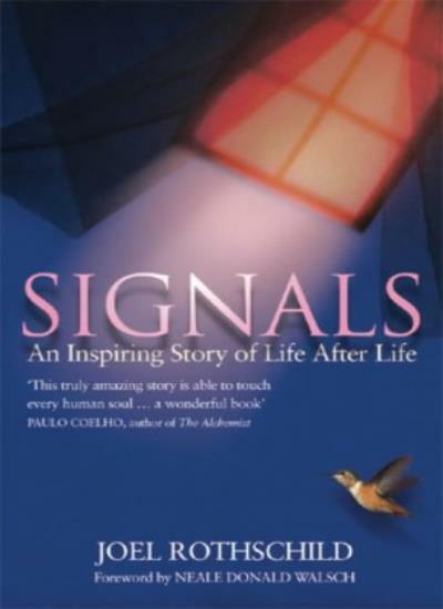 Signals,Joel Rothschild, Neale Donald Walsch- 9780553813593
