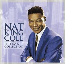NAT KING COLE - THE ULTIMATE COLLECTION [EMI] (NEW CD)