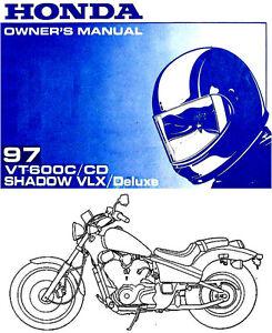 1997 honda vt600c cd shadow vlx deluxe motorcycle owners manual rh ebay com Honda Powersports Honda Shadow