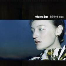 REBECCA LORD - FAINTEST TRACE - CD, 2000