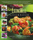 The Essential EatingWell Cookbook: Good Carbs, Good Fats, Great Flavors by WW Norton & Co (Hardback, 2004)
