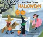And Then Comes Halloween by Tom Brenner (Hardback, 2009)