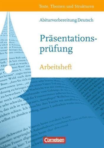1 von 1 - Texte, Themen und Strukturen. Abiturvorbereitung: Die Präsentationsprüfung....