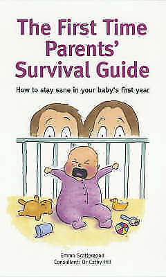 (Very Good)-First-Time Parents Survival Guide (Paperback)-Scattergood, Emma-1844