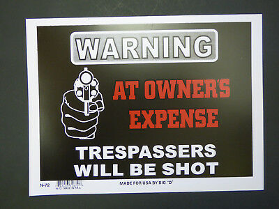 SECURITY SIGN BEWARE #PS-500 TRESPASSERS WILL BE SHOT