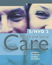 S/NVQ 2 Health and Social Care, Good Condition Book, Makey, Jane, Murdoch, Janet