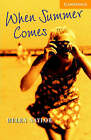 When Summer Comes: Level 4: Level 4 by Helen Naylor (Paperback, 1999)