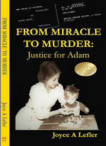 ISBN-10-1719060495-From-Miracle-to-Murder-Justice-for-Adam-true-crime
