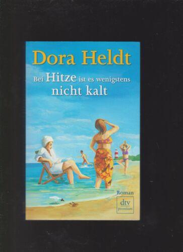 1 von 1 - Bei Hitze ist es wenigstens nicht kalt von Dora Heldt (2014, Taschenbuch)