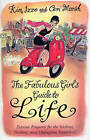 The Fabulous Girl's Guide to Life by Ceri Marsh, Kim Izzo (Paperback, 2004)
