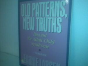 Old-Patterns-New-Truths-Beyond-the-Adult-Child-S