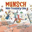 Munsch for Kids: Munsch Mini-Treasury One by Robert Munsch (2010, Hardcover)